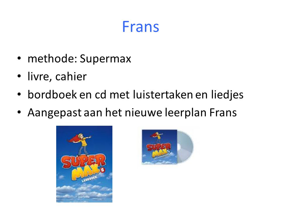 Frans methode: Supermax livre, cahier