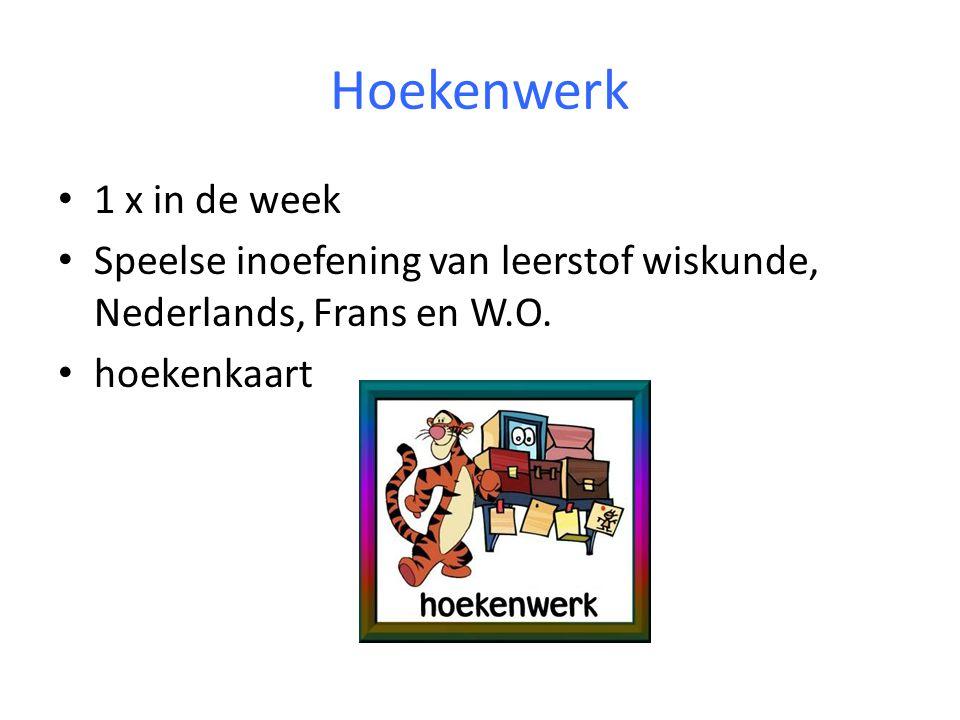 Hoekenwerk 1 x in de week. Speelse inoefening van leerstof wiskunde, Nederlands, Frans en W.O.