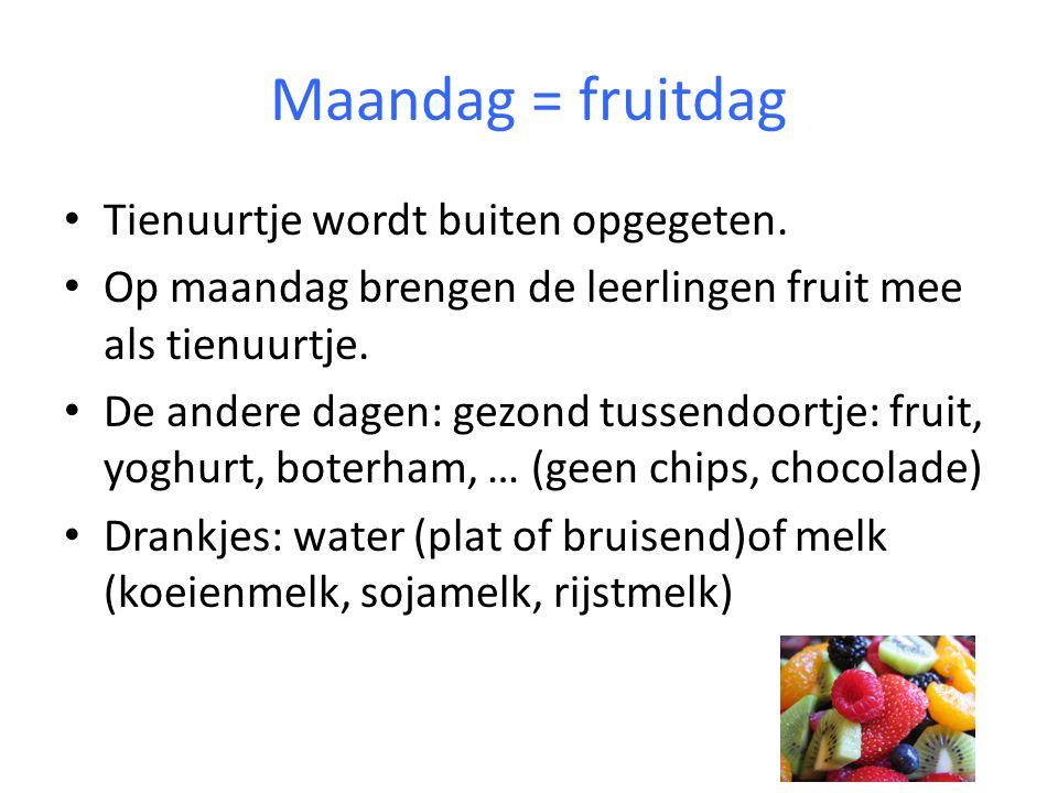Maandag = fruitdag Tienuurtje wordt buiten opgegeten.