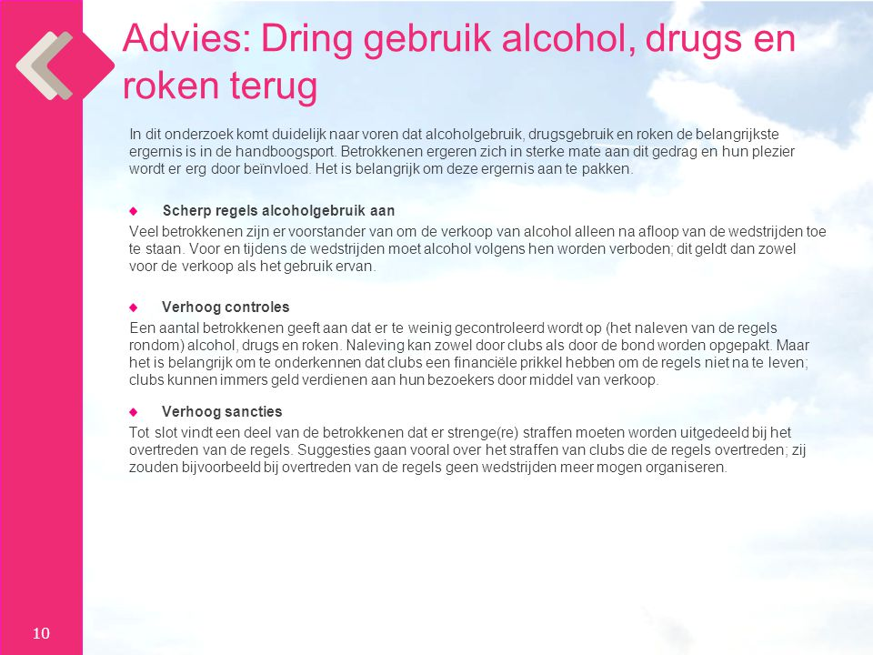 Advies: Dring gebruik alcohol, drugs en roken terug