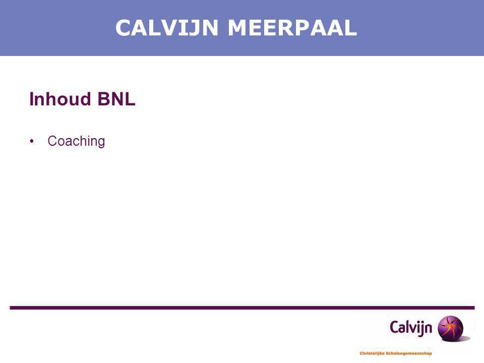 CALVIJN MEERPAAL Inhoud BNL Coaching