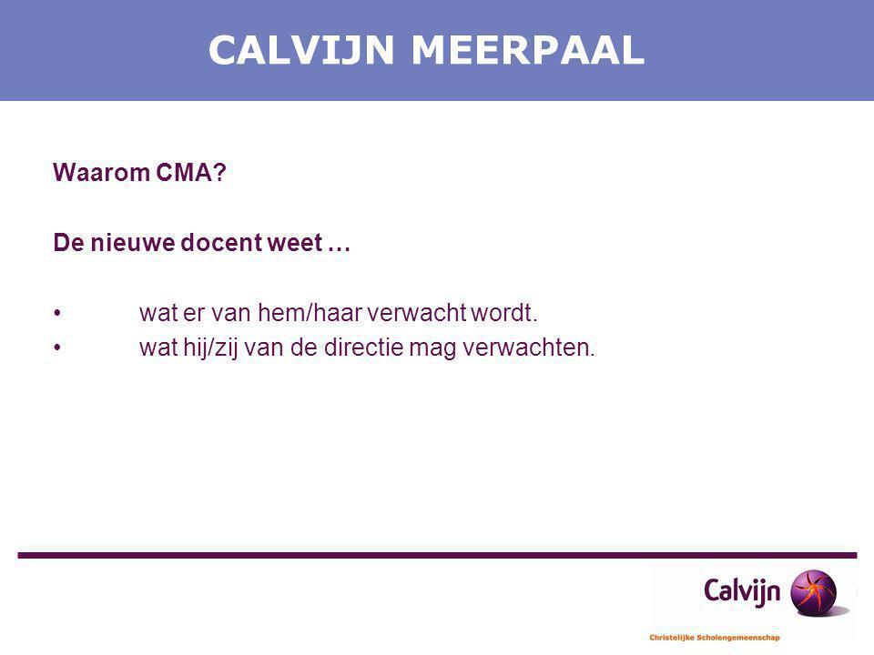 CALVIJN MEERPAAL Waarom CMA De nieuwe docent weet …
