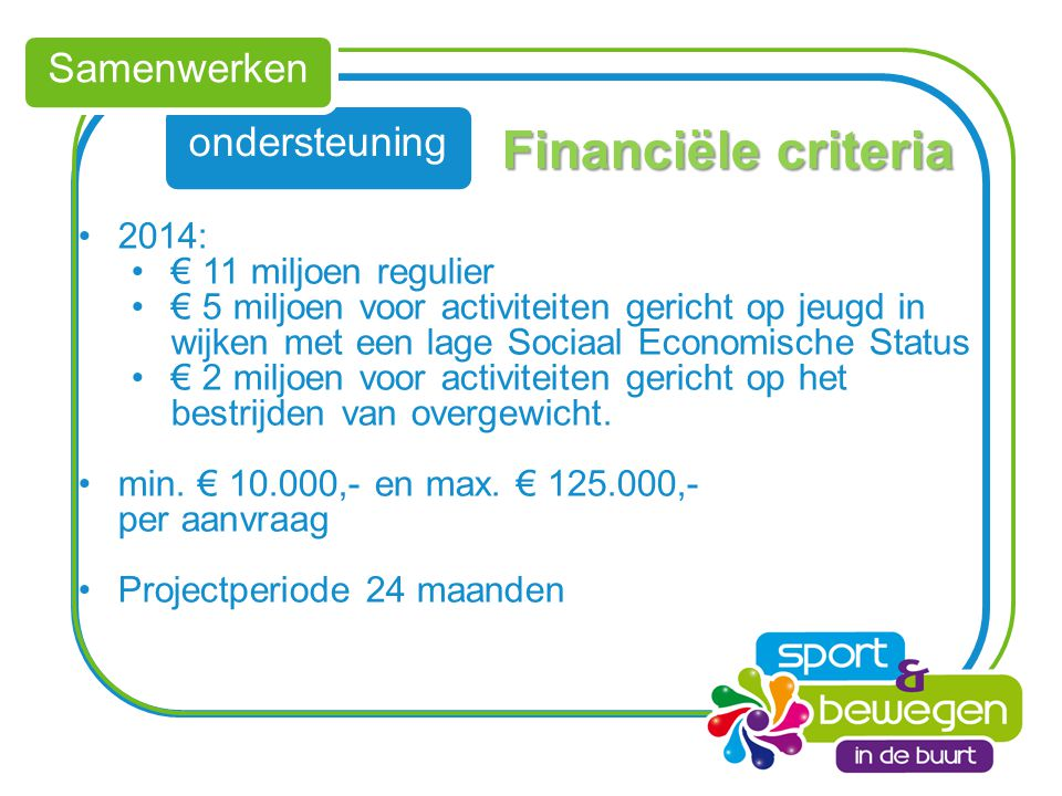 Financiële criteria Samenwerken ondersteuning 2014: