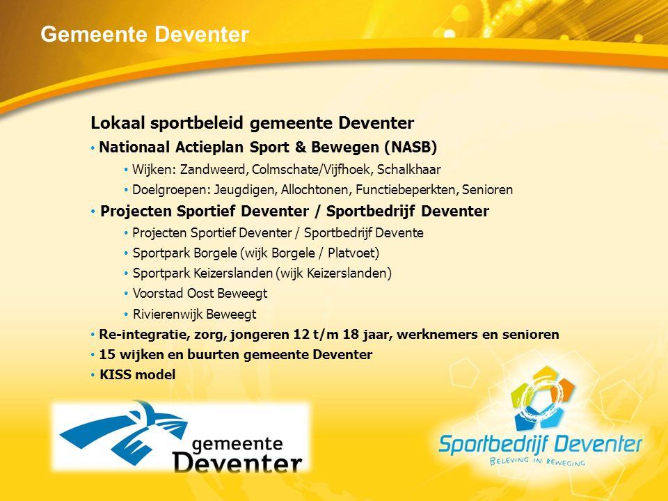 Gemeente Deventer Lokaal sportbeleid gemeente Deventer