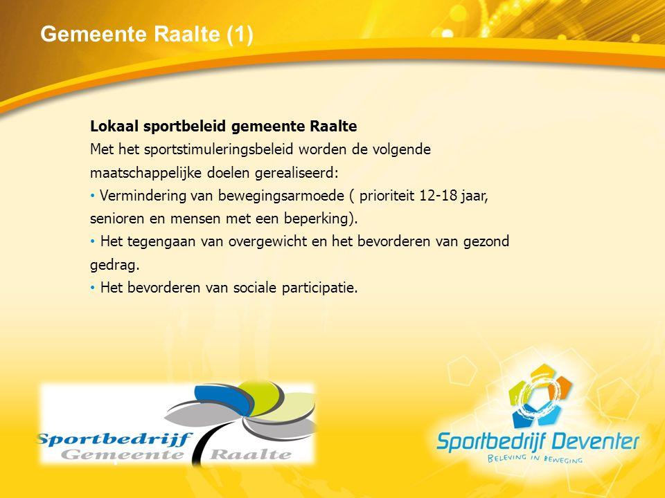 Gemeente Raalte (1) Lokaal sportbeleid gemeente Raalte
