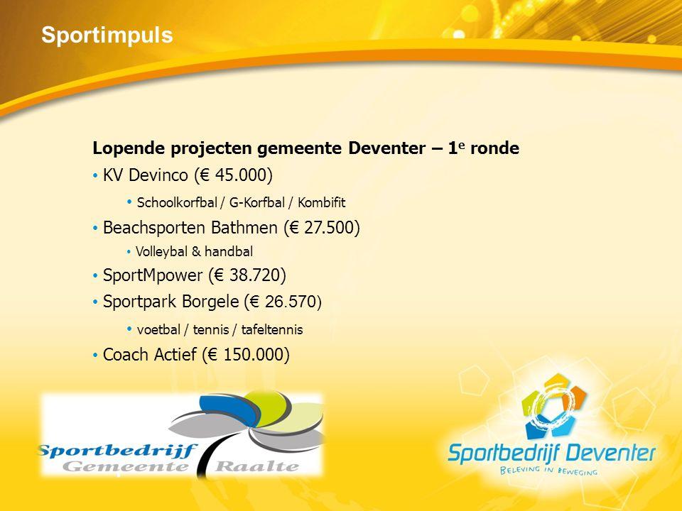Sportimpuls Lopende projecten gemeente Deventer – 1e ronde