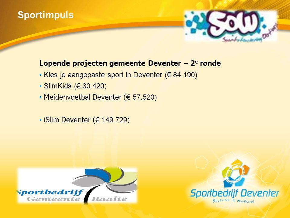 Sportimpuls Lopende projecten gemeente Deventer – 2e ronde