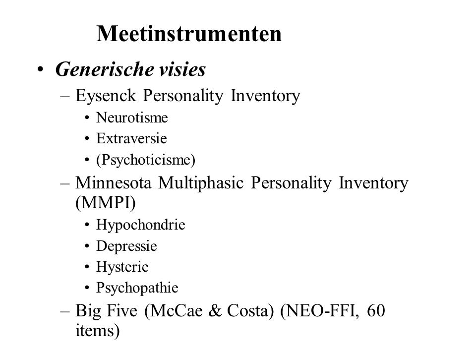 Meetinstrumenten Generische visies Eysenck Personality Inventory