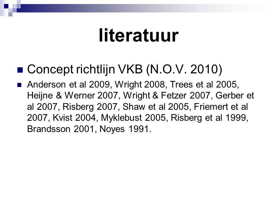 literatuur Concept richtlijn VKB (N.O.V. 2010)