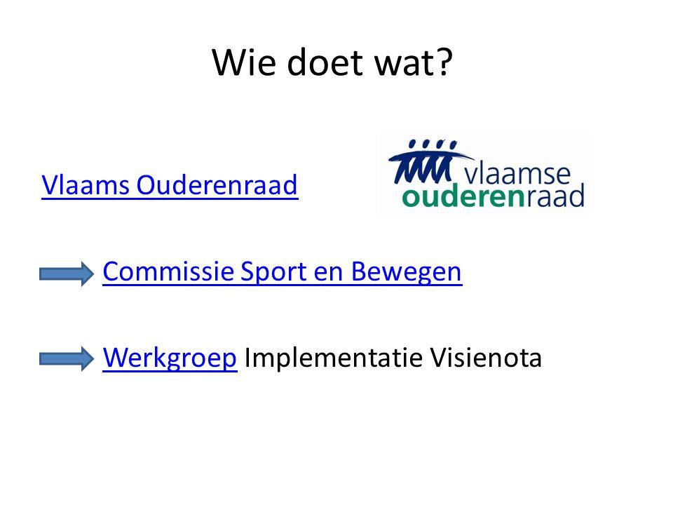 Wie doet wat Vlaams Ouderenraad Commissie Sport en Bewegen