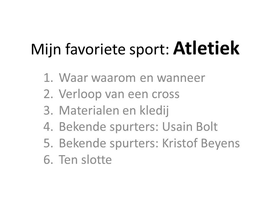 Mijn favoriete sport: Atletiek
