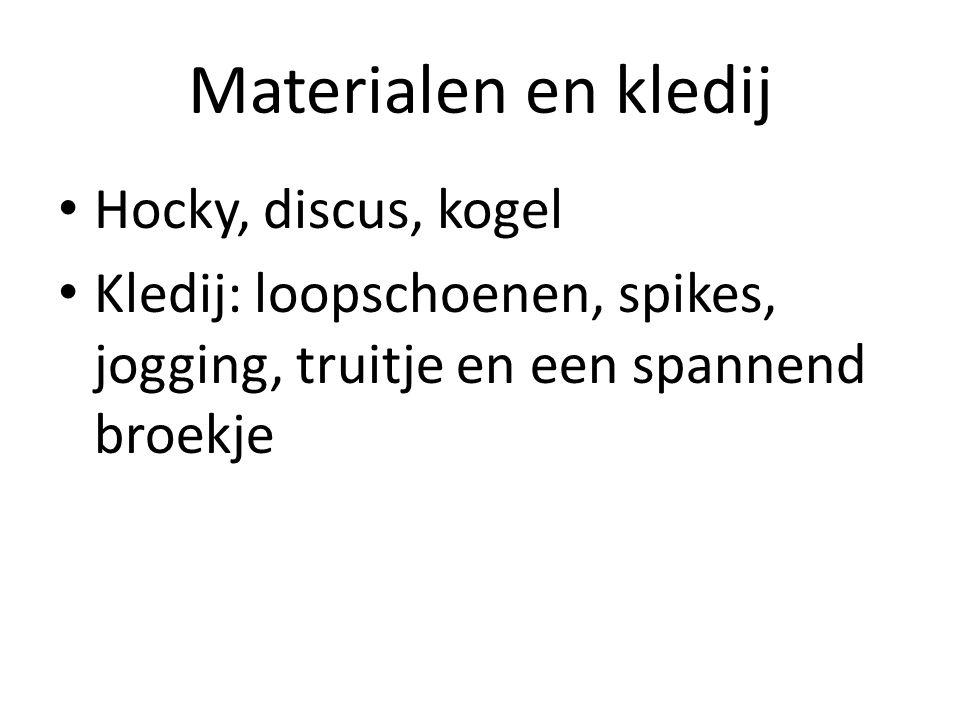 Materialen en kledij Hocky, discus, kogel