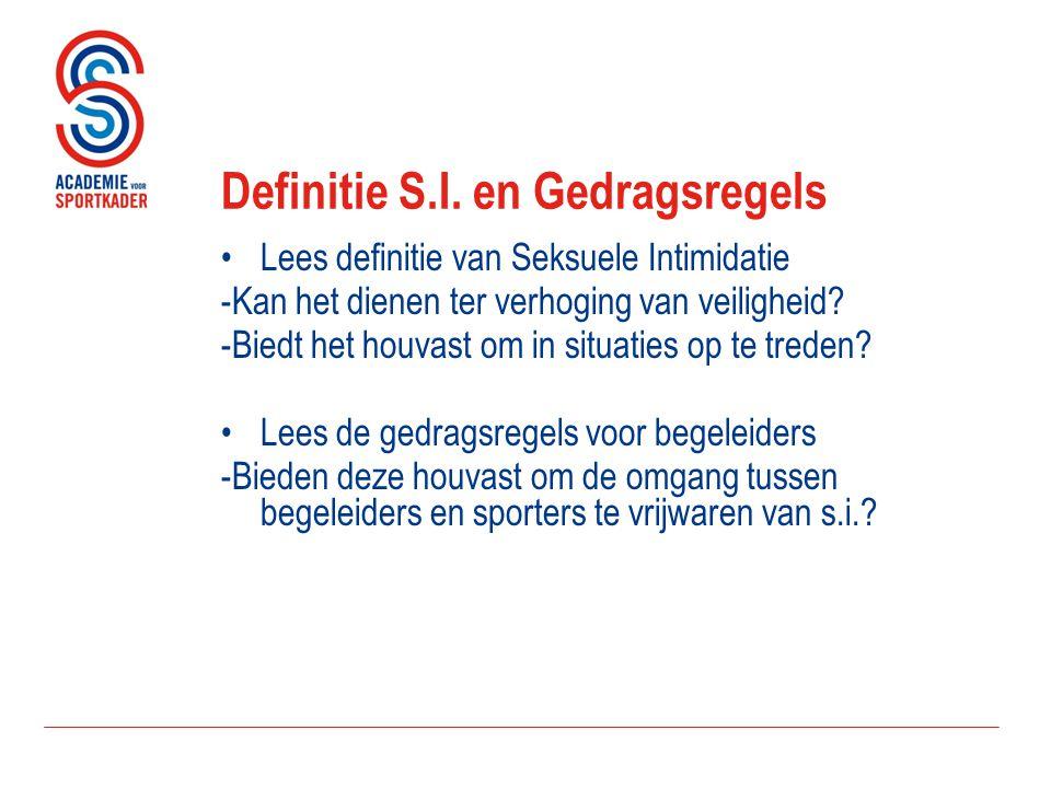 Definitie S.I. en Gedragsregels