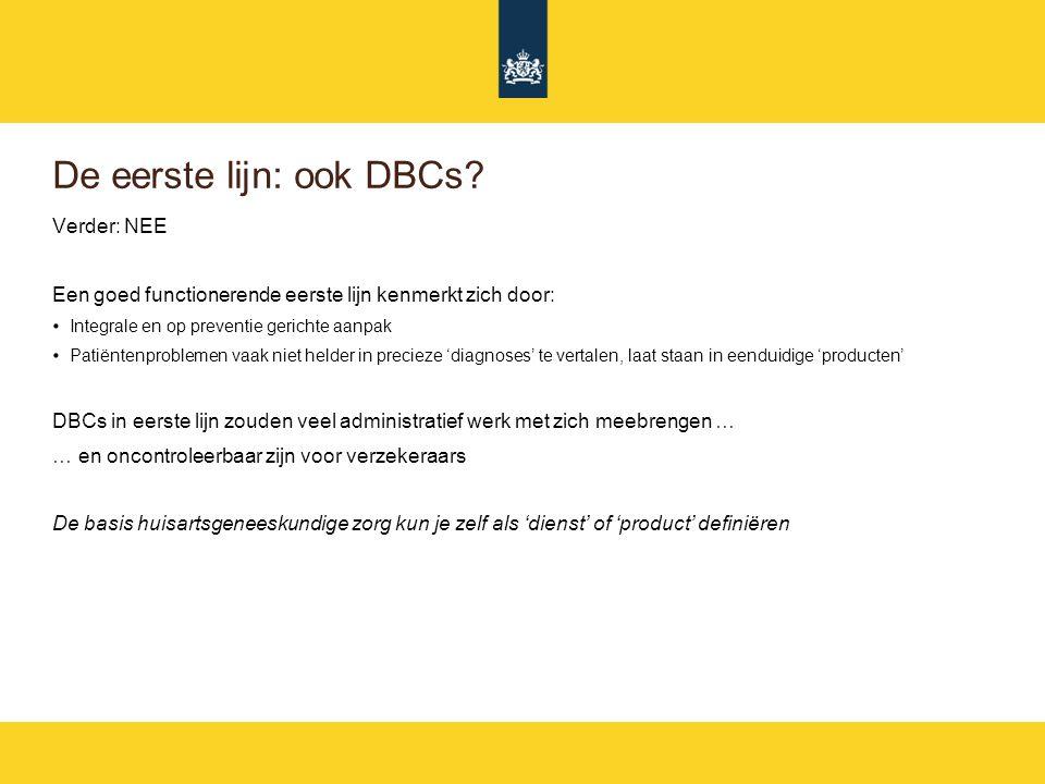 De eerste lijn: ook DBCs