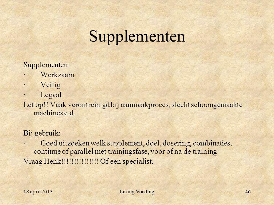 Supplementen Supplementen: · Werkzaam · Veilig · Legaal