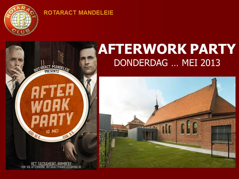 AFTERWORK PARTY DONDERDAG … MEI 2013