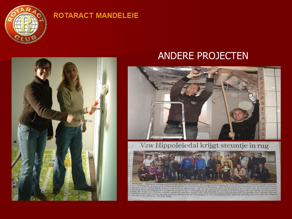 ROTARACT MANDELEIE ANDERE PROJECTEN