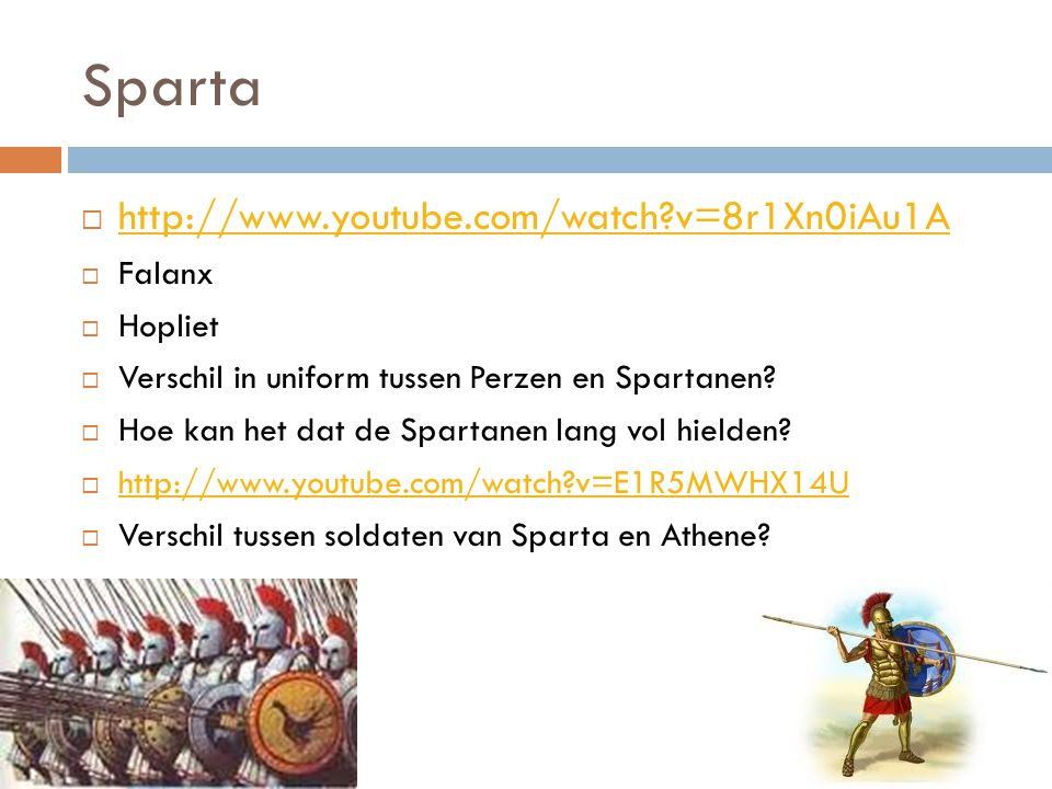 Sparta http://www.youtube.com/watch v=8r1Xn0iAu1A Falanx Hopliet