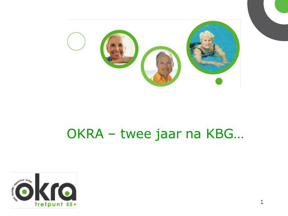 OKRA – twee jaar na KBG…