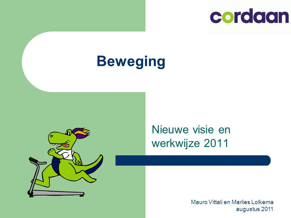 Nieuwe visie en werkwijze 2011