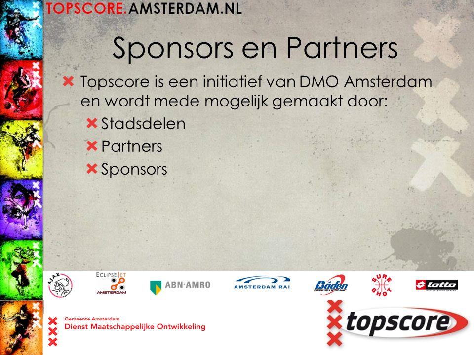 Sponsors en Partners Topscore is een initiatief van DMO Amsterdam en wordt mede mogelijk gemaakt door: