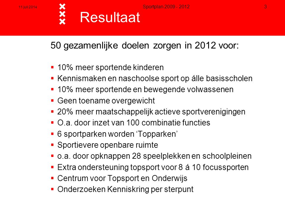 Resultaat 50 gezamenlijke doelen zorgen in 2012 voor: