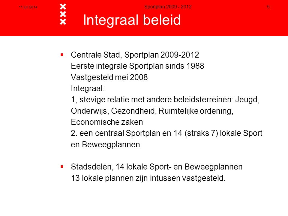 Integraal beleid Centrale Stad, Sportplan 2009-2012