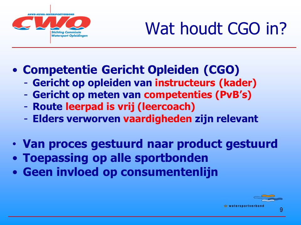 Wat houdt CGO in Competentie Gericht Opleiden (CGO)