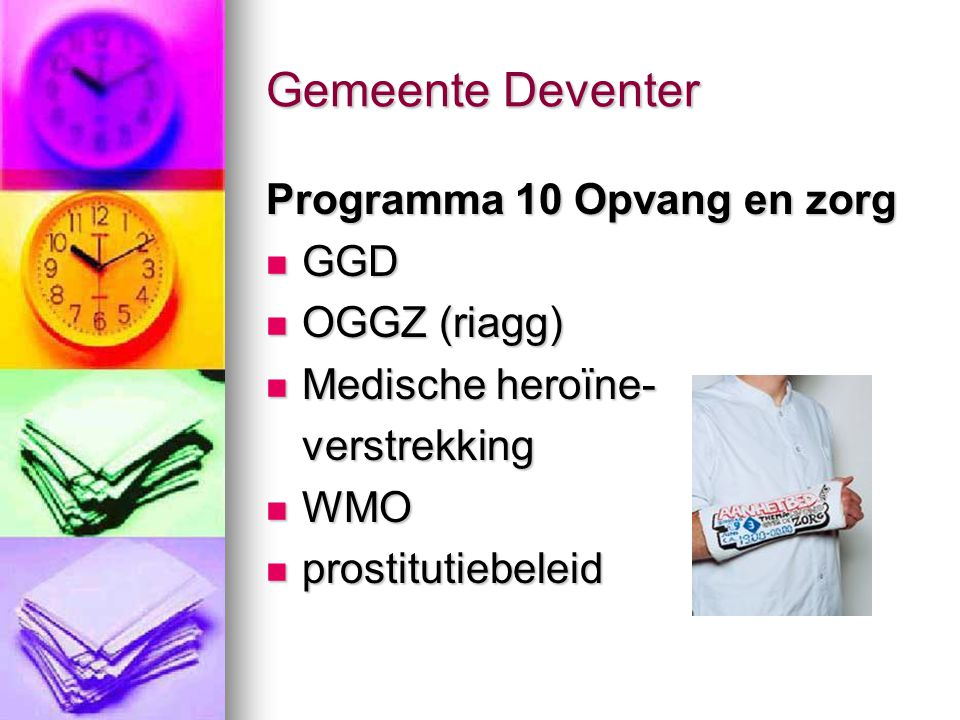Gemeente Deventer Programma 10 Opvang en zorg GGD OGGZ (riagg)