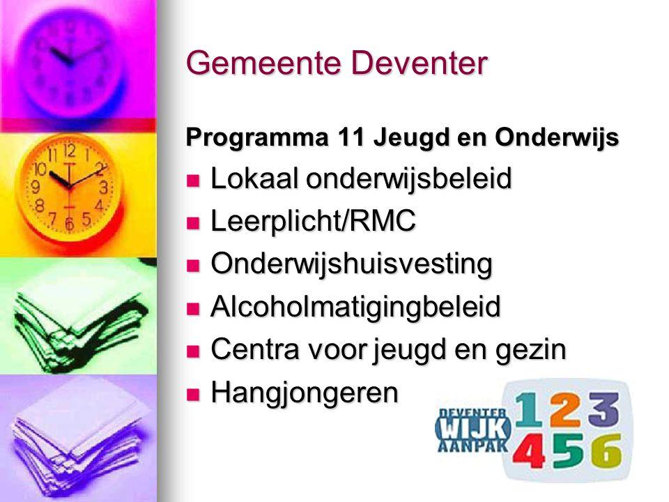 Gemeente Deventer Lokaal onderwijsbeleid Leerplicht/RMC
