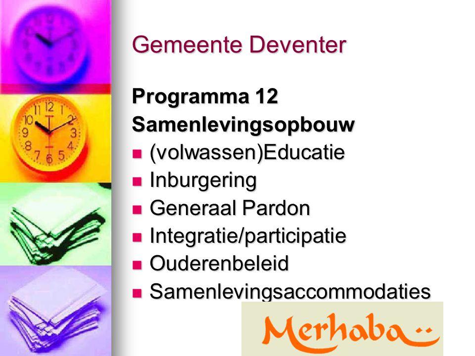 Gemeente Deventer Programma 12 Samenlevingsopbouw (volwassen)Educatie