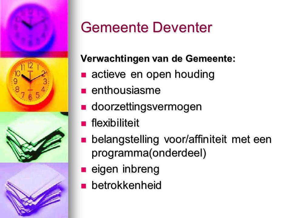 Gemeente Deventer actieve en open houding enthousiasme