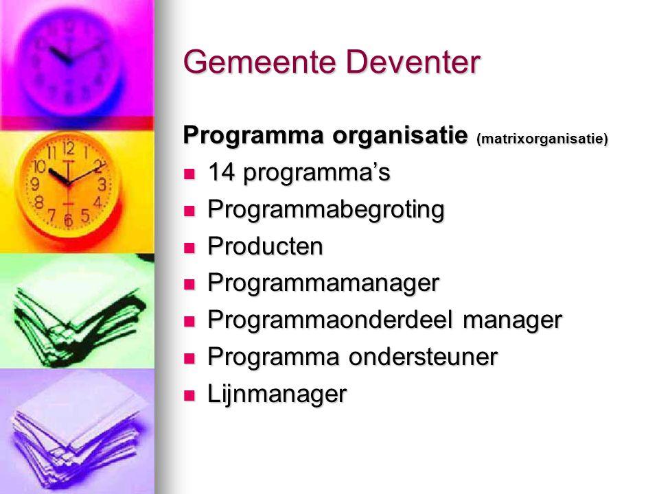 Gemeente Deventer Programma organisatie (matrixorganisatie)
