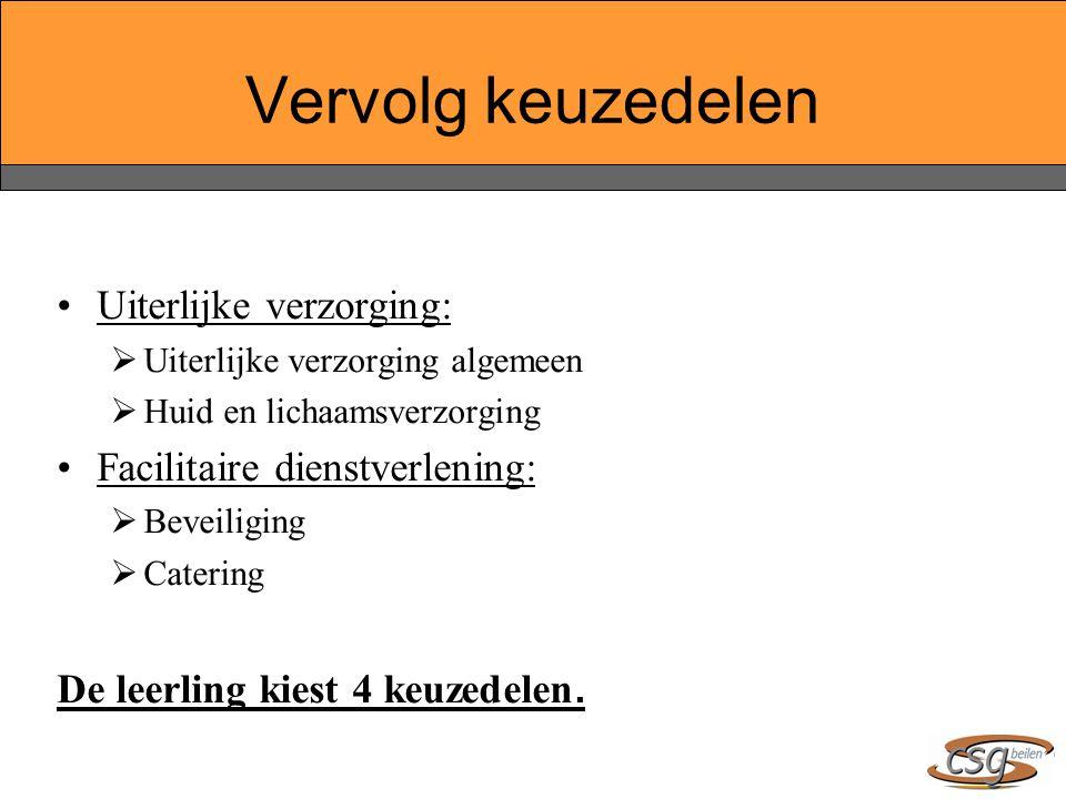 Vervolg keuzedelen Uiterlijke verzorging: Facilitaire dienstverlening: