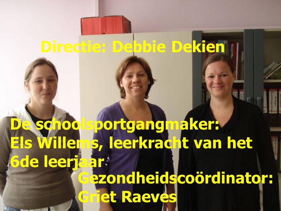 Directie: Debbie Dekien