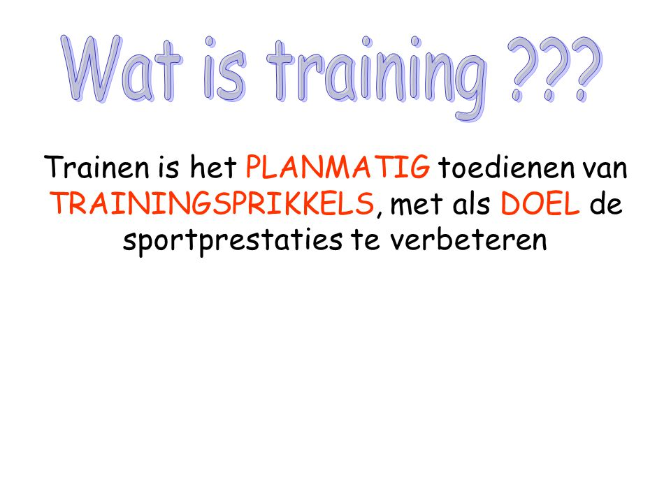 Wat is training .
