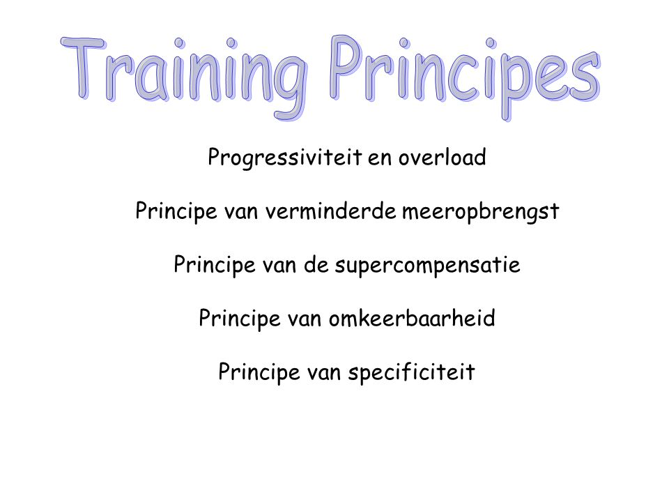Training Principes Progressiviteit en overload