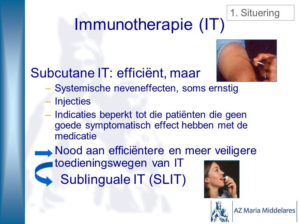 Immunotherapie (IT) Subcutane IT: efficiënt, maar