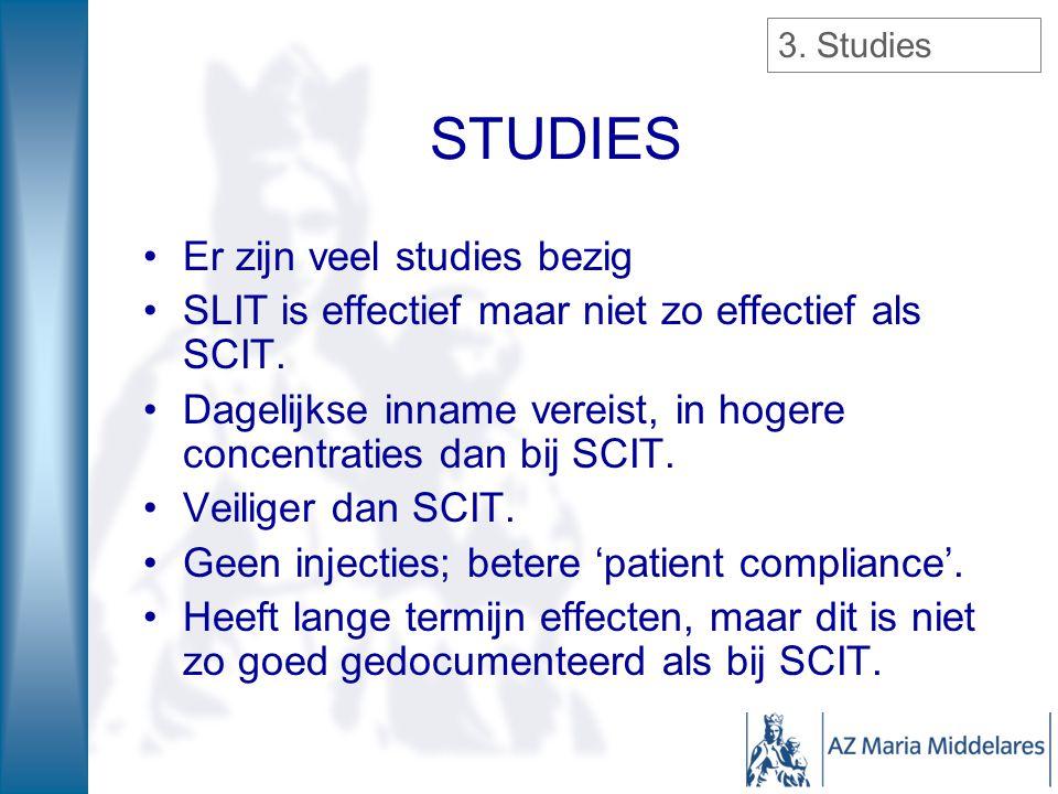 STUDIES Er zijn veel studies bezig