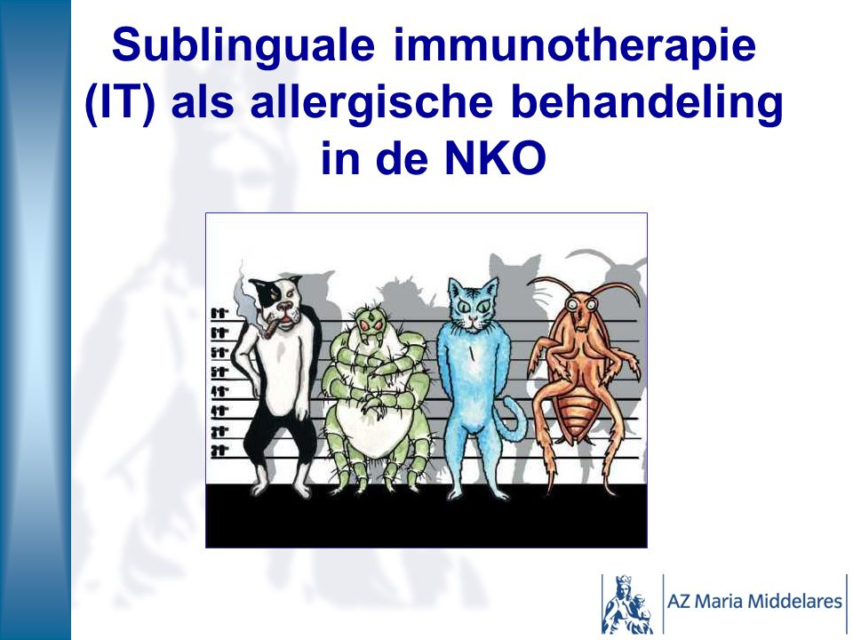 Sublinguale immunotherapie (IT) als allergische behandeling in de NKO