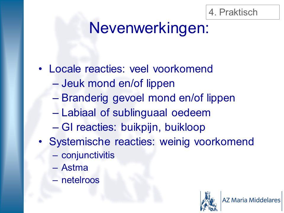 Nevenwerkingen: Locale reacties: veel voorkomend