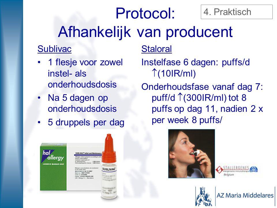 Protocol: Afhankelijk van producent