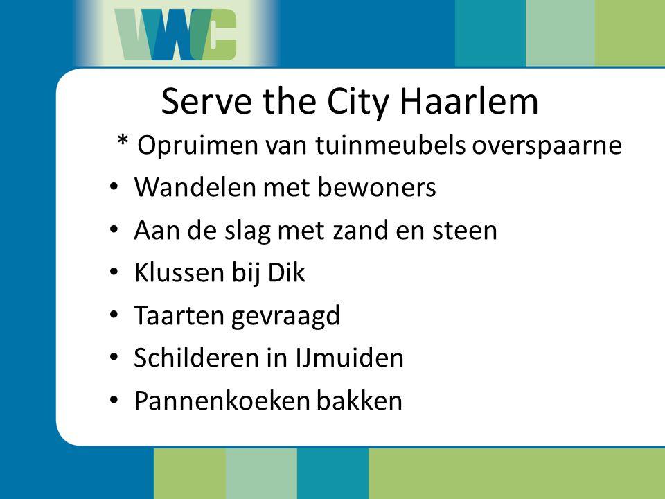 Serve the City Haarlem * Opruimen van tuinmeubels overspaarne