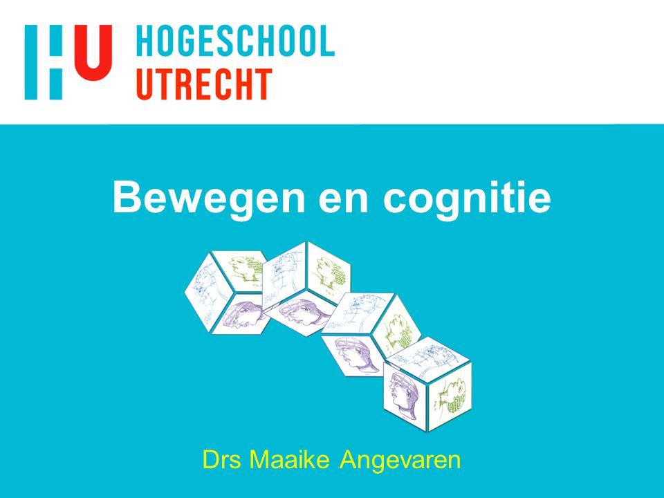 Bewegen en cognitie Drs Maaike Angevaren