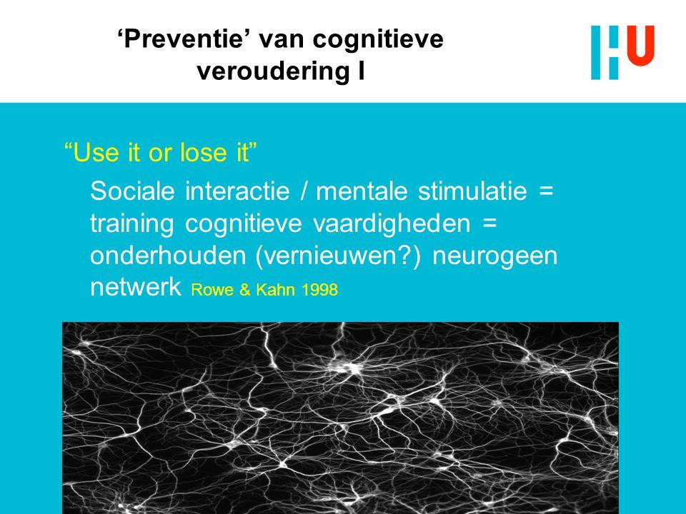 'Preventie' van cognitieve veroudering I
