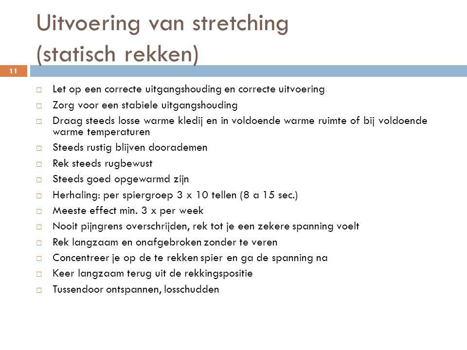 Uitvoering van stretching (statisch rekken)