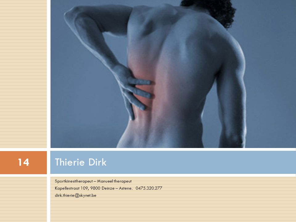Thierie Dirk Sportkinesitherapeut – Manueel therapeut