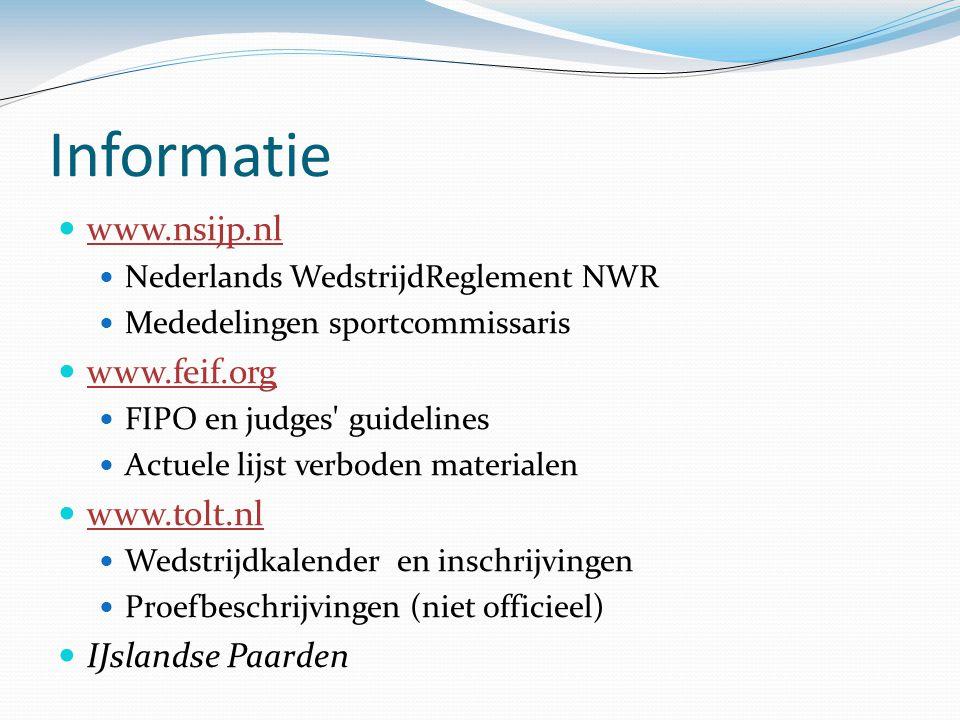 Informatie www.nsijp.nl www.feif.org www.tolt.nl IJslandse Paarden