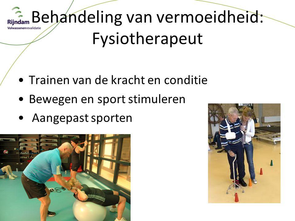Behandeling van vermoeidheid: Fysiotherapeut
