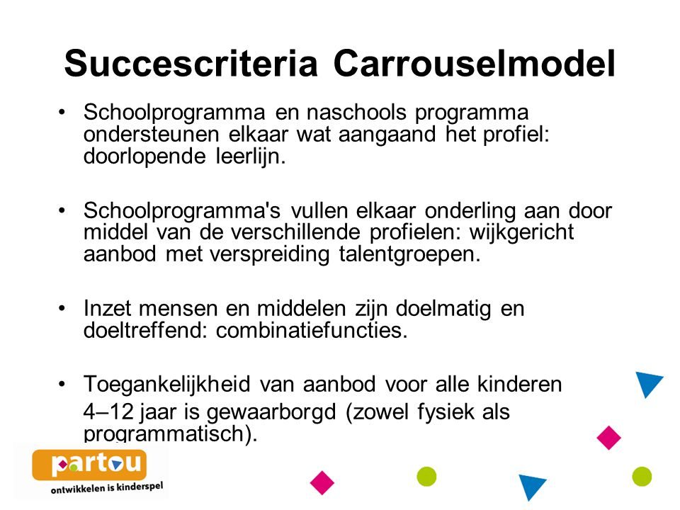 Succescriteria Carrouselmodel